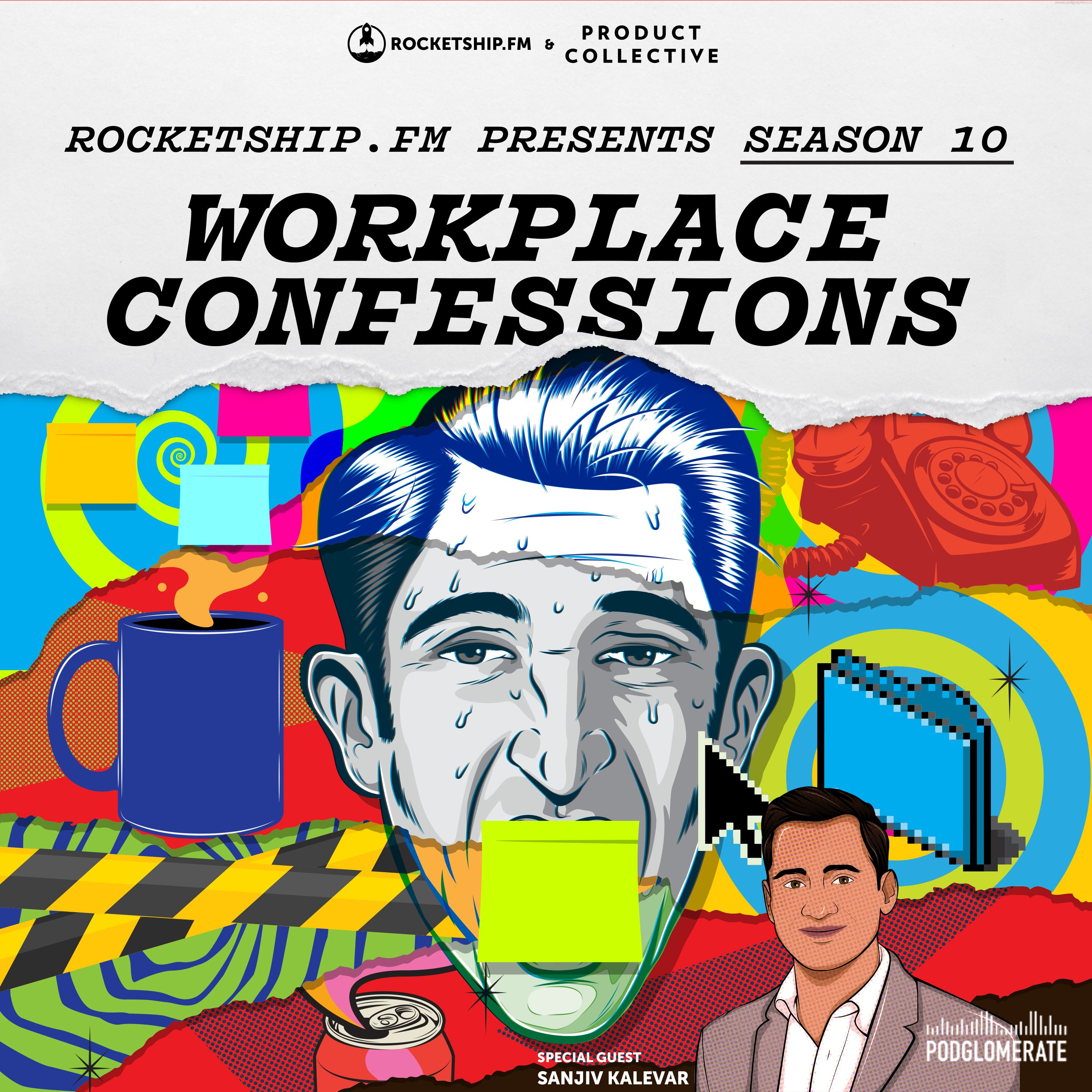 """Workplace Confessions: """"Our investor-driven roadmap"""" & """"My Million Dollar mistake"""" with Sanjiv Kalevar of OpenView Venture Partners"""