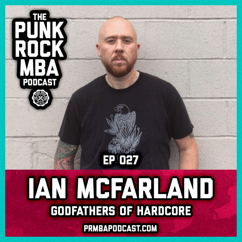 Ian McFarland (Godfathers of Hardcore)