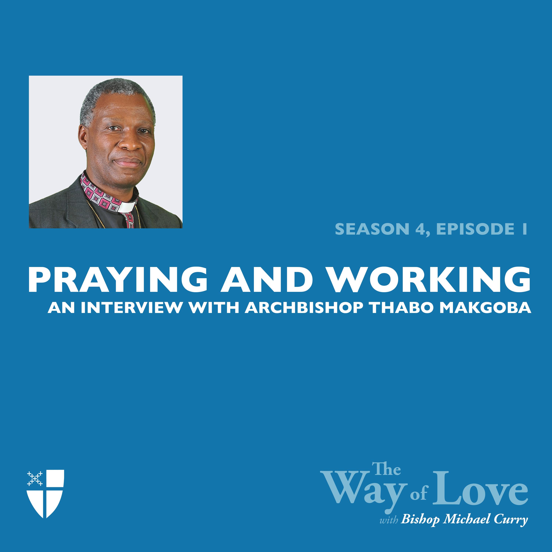 Working and Praying with Archbishop Thabo Makgoba