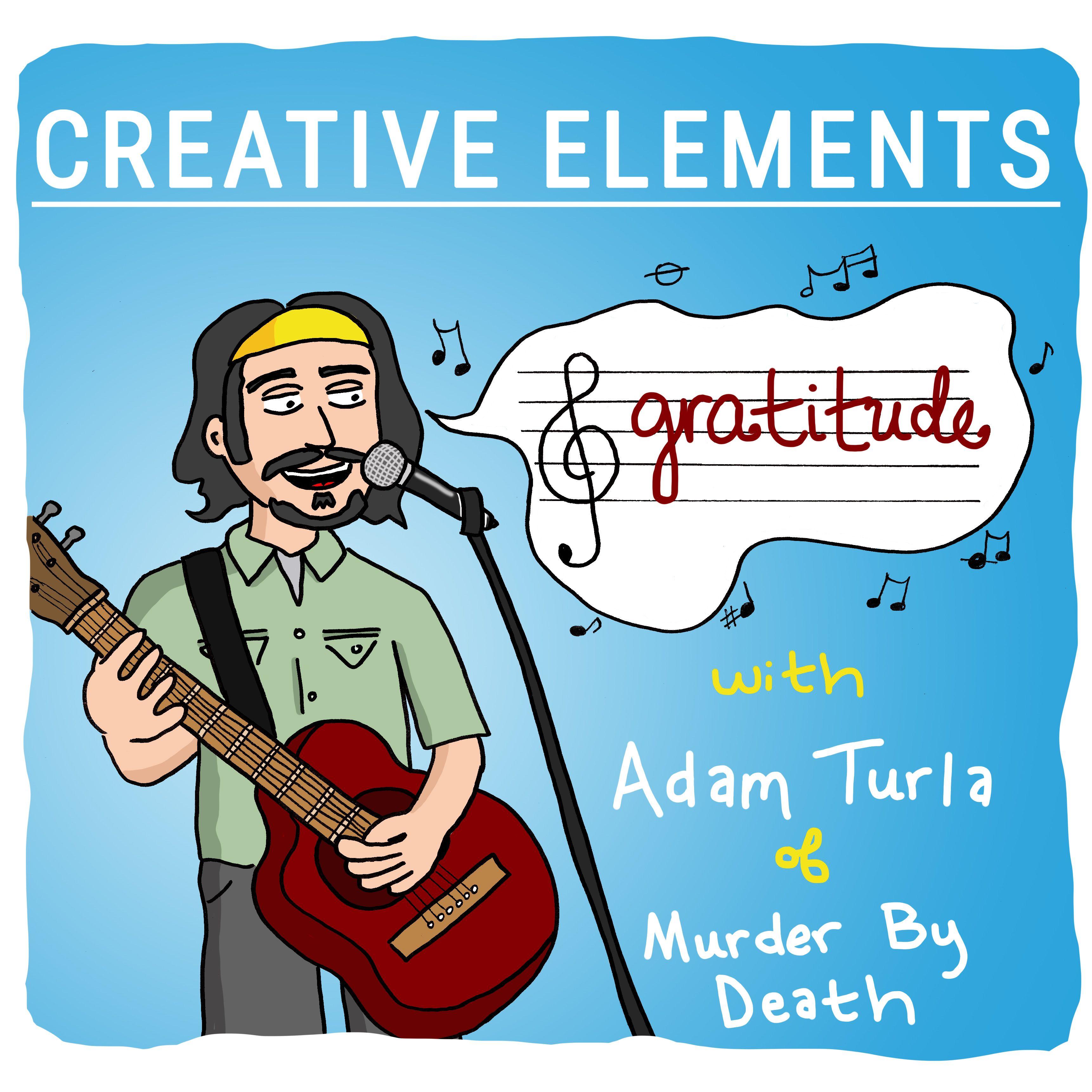 #8: Adam Turla [Gratitude]