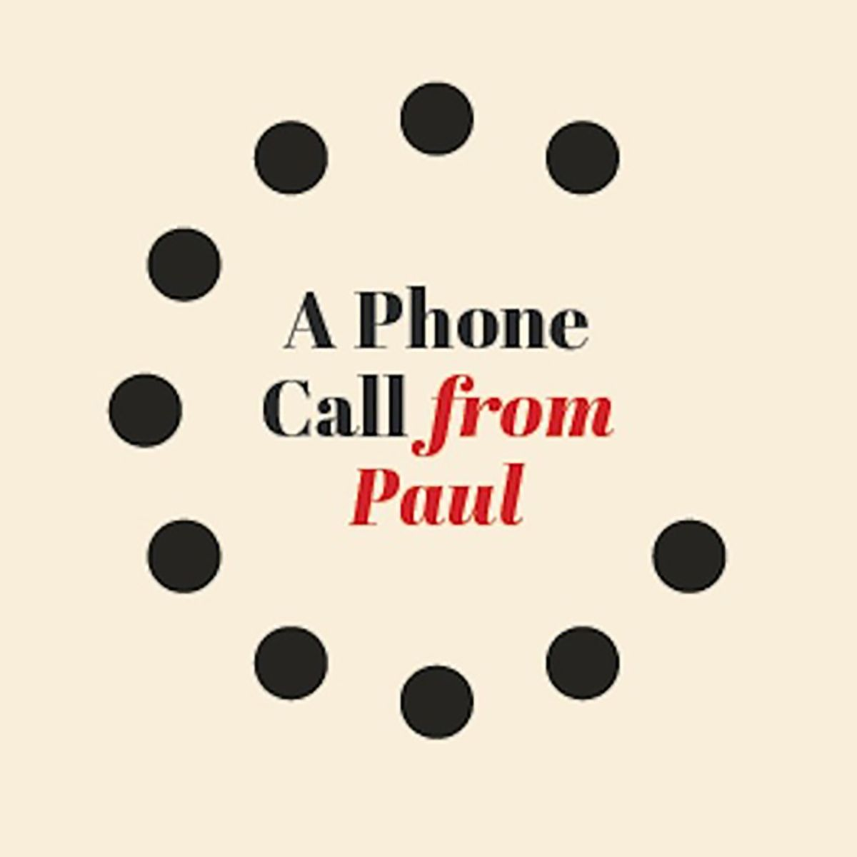 A Phone Call From Paul