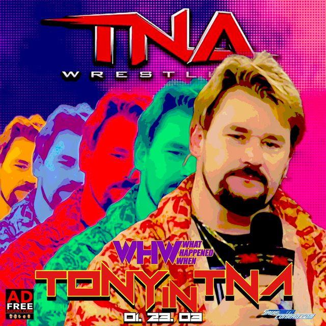 Episode 176:  Tony in TNA 01-29-2003