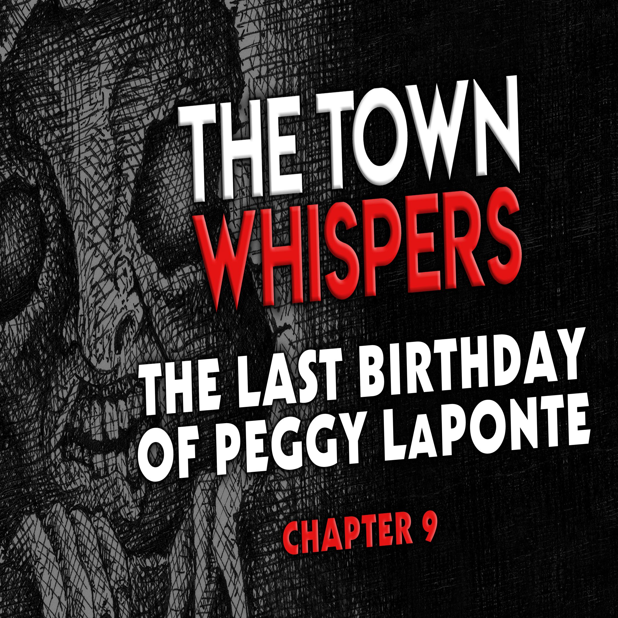 Chapter 9: The Last Birthday of Peggy LaPonte