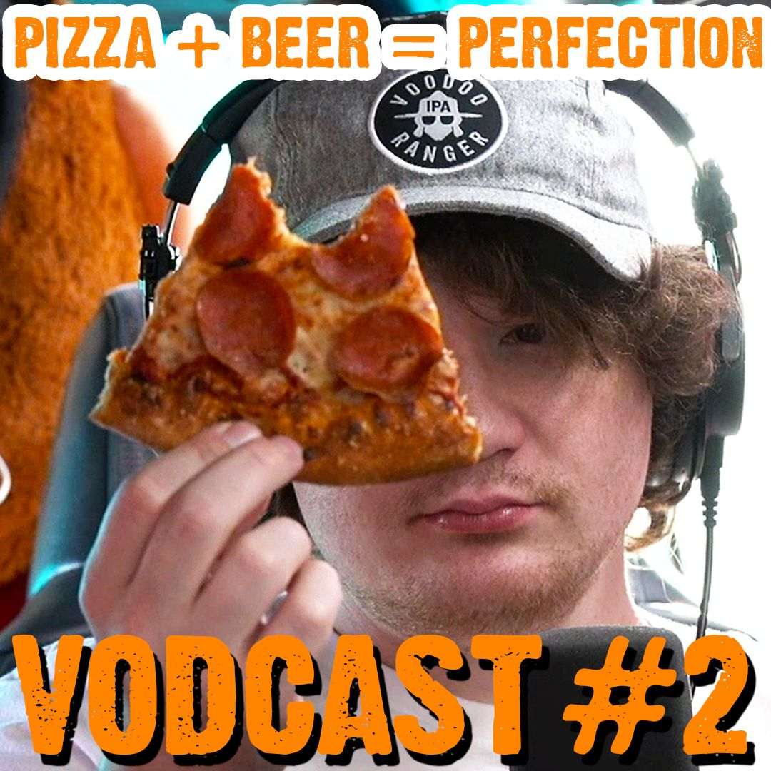 Pizza and Beer is Perfection - Face Jam Vodcast #2