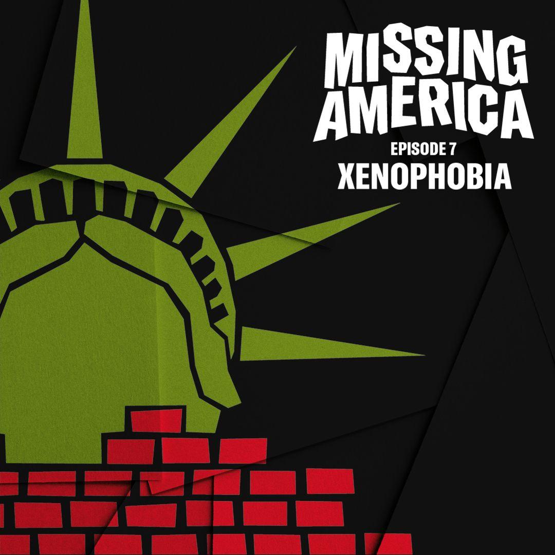 7. Xenophobia