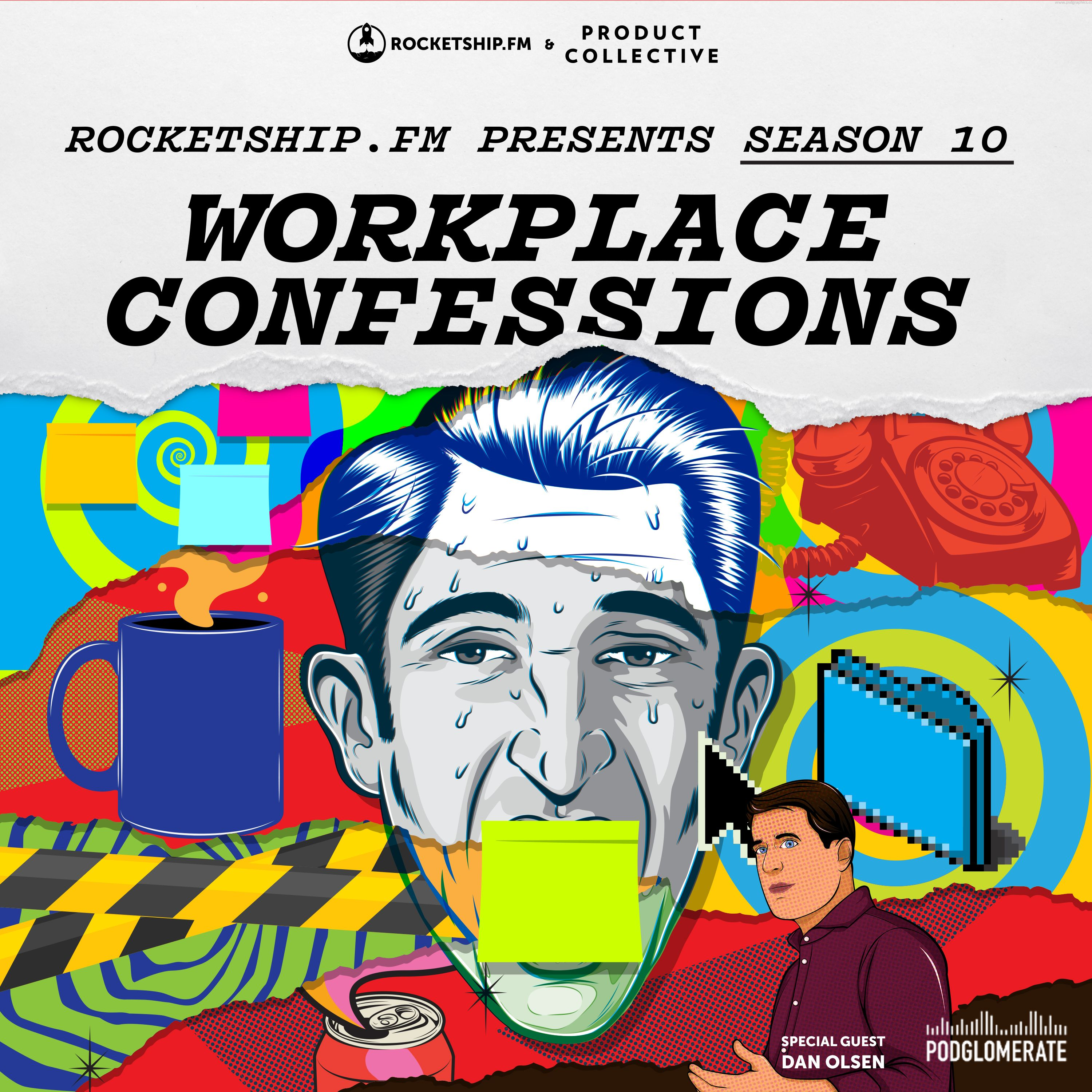 """Workplace Confessions: """"Climbing the Ladder"""" & """"I Suck at Hiring"""" with Dan Olsen"""