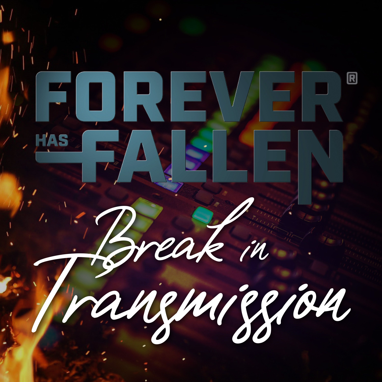 """Forever Has Fallen"" Podcast"