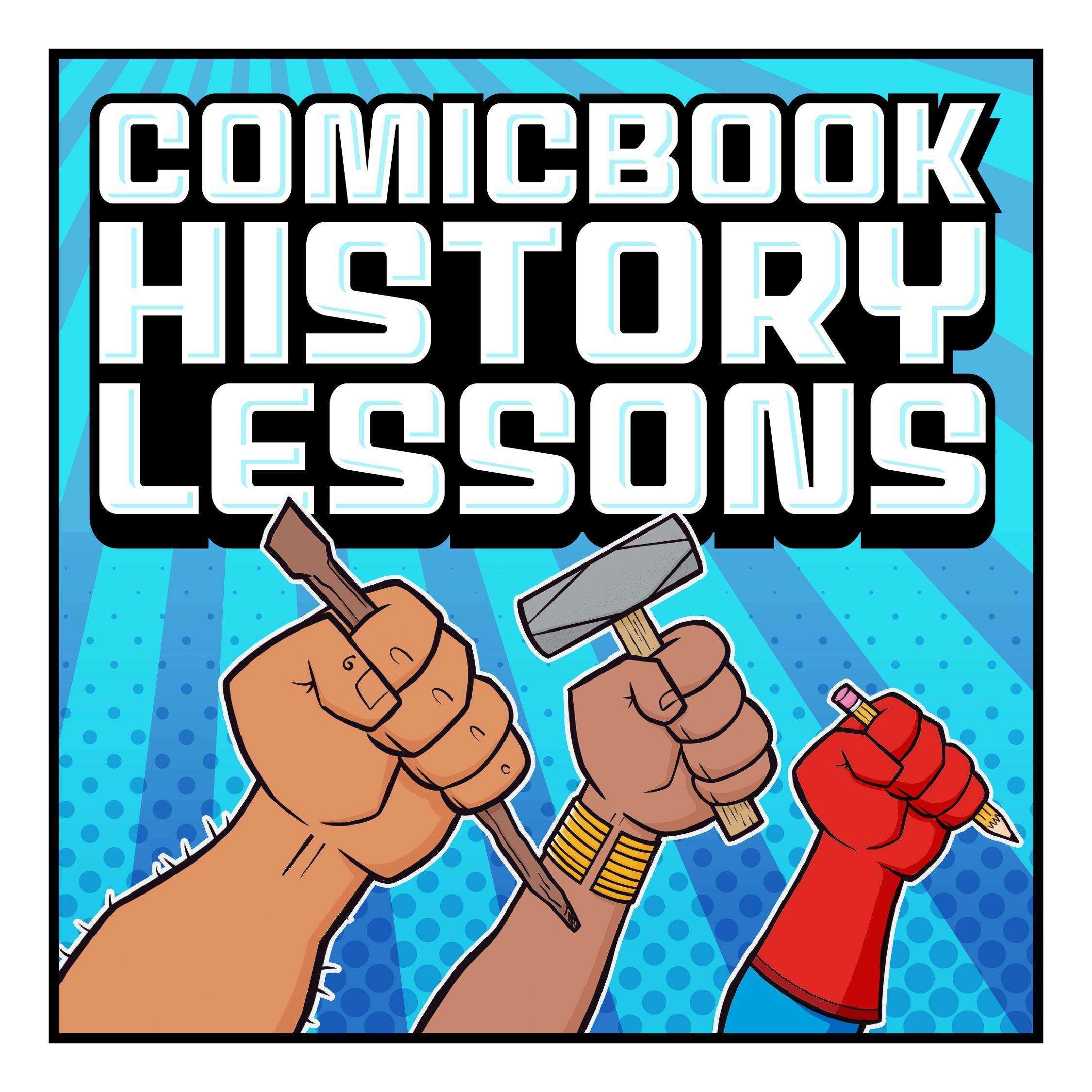 Comicbook History Lessons