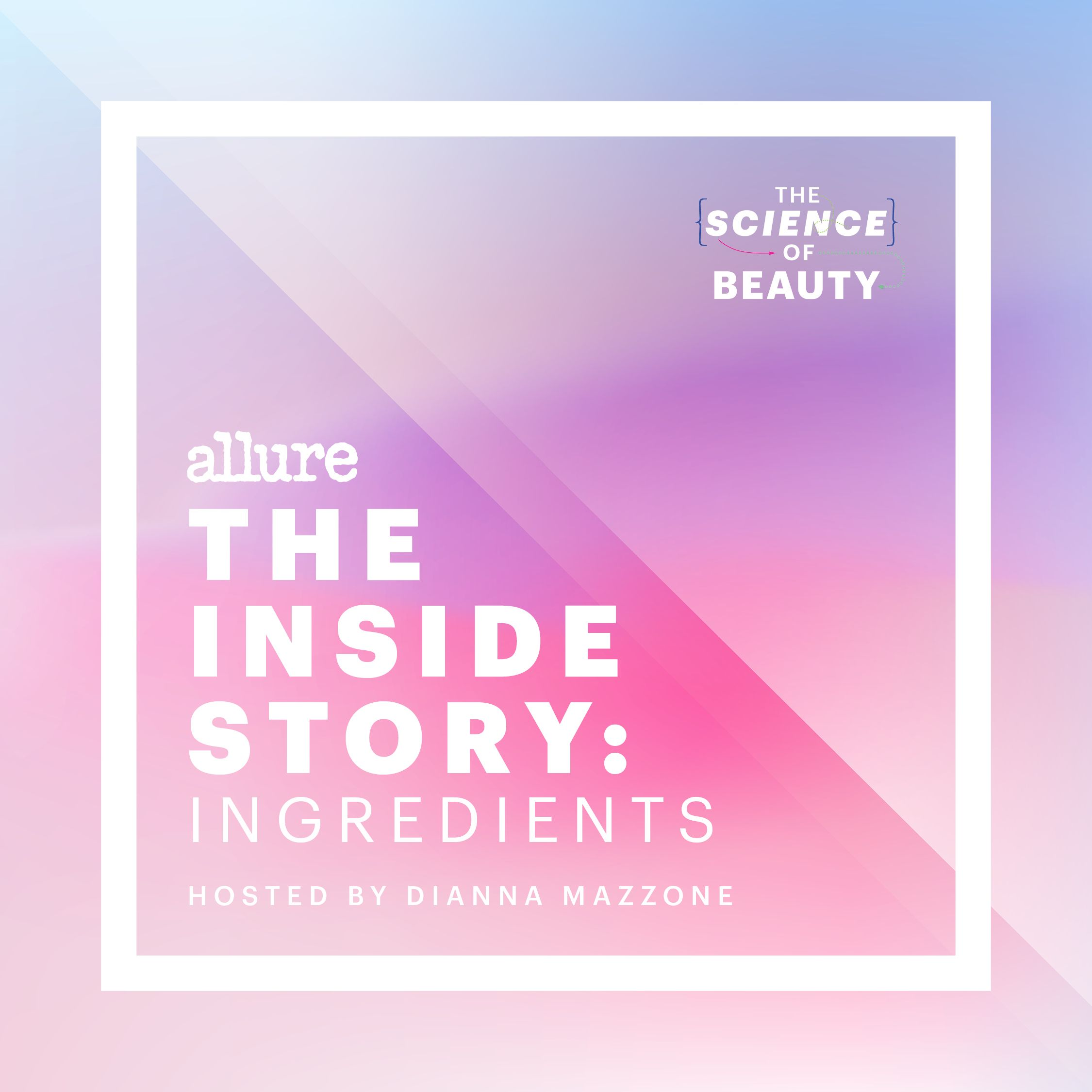 """Allure's The Science of Beauty Presents """"The Inside Story: Ingredients"""