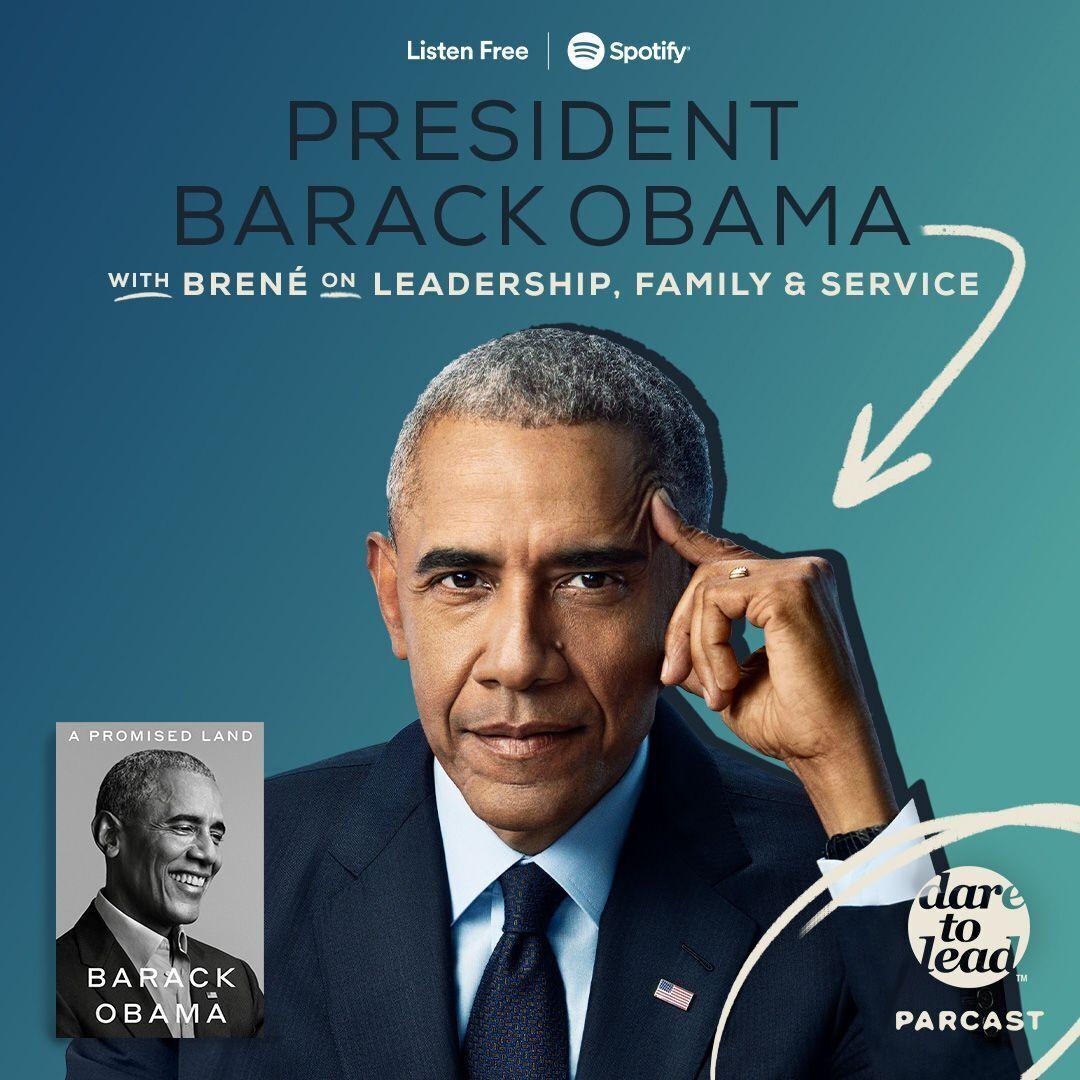 Brené with President Barack Obama on Leadership, Family and Service