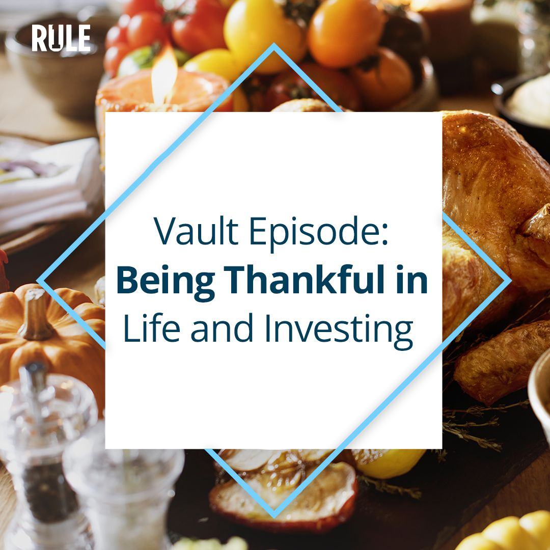 291- Being Thankful in Life and Investing