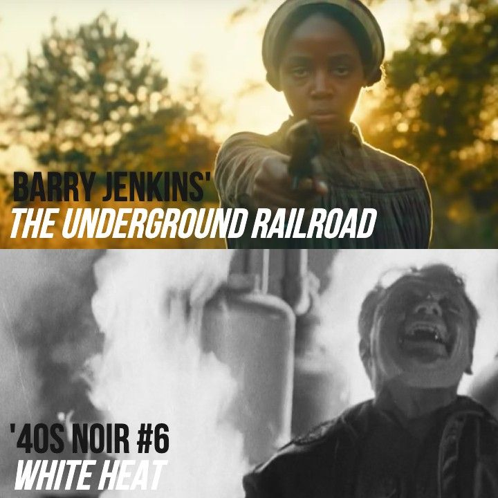 #825: The Underground Railroad / White Heat ('40s Noir #6)