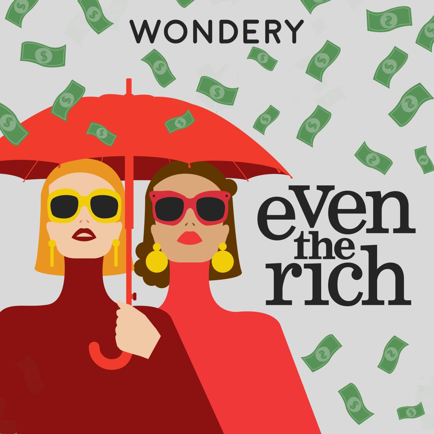 Wondery Presents Even The Rich