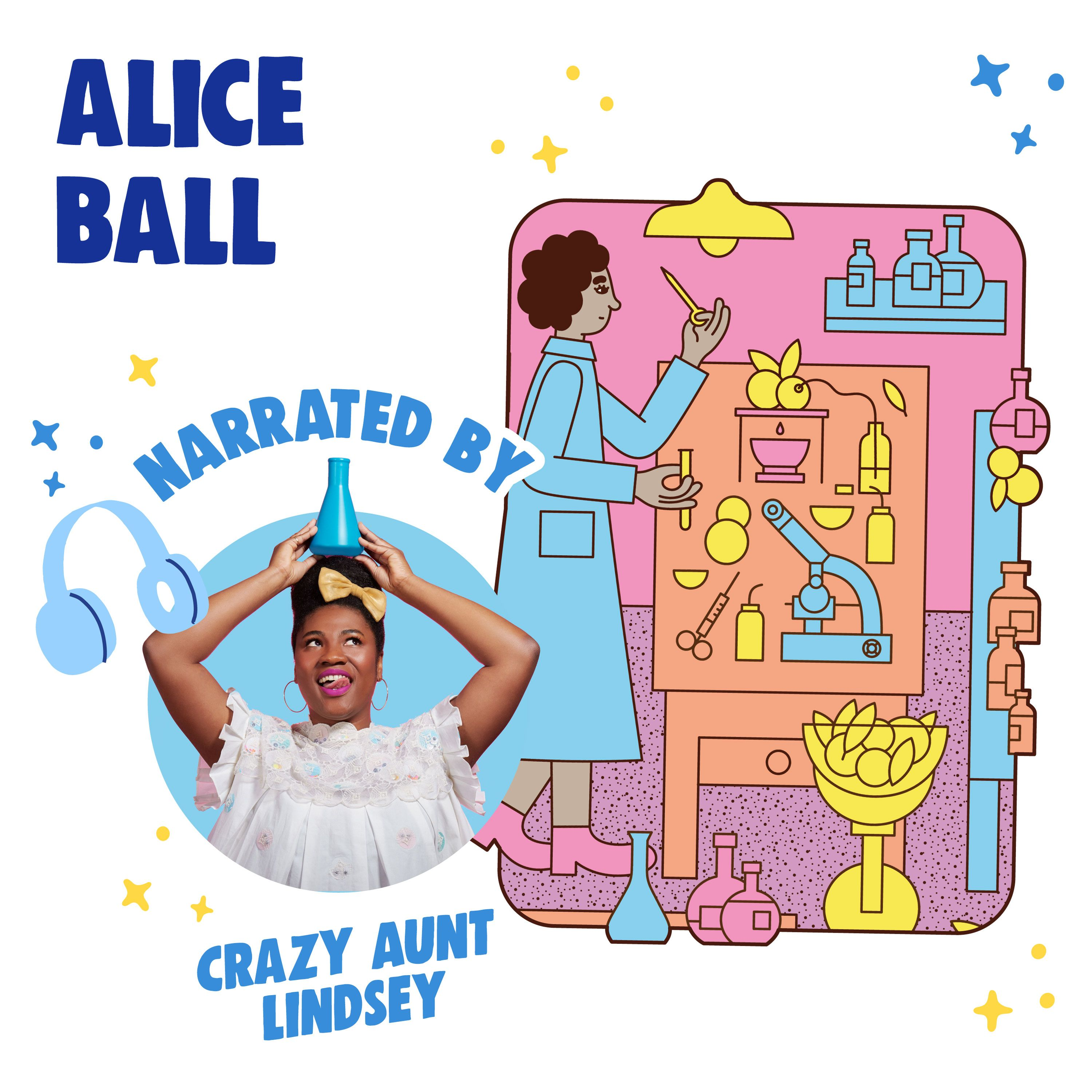 """Alice Ball Read by Lindsey """"Crazy Aunt Lindsey"""" Murphy"""