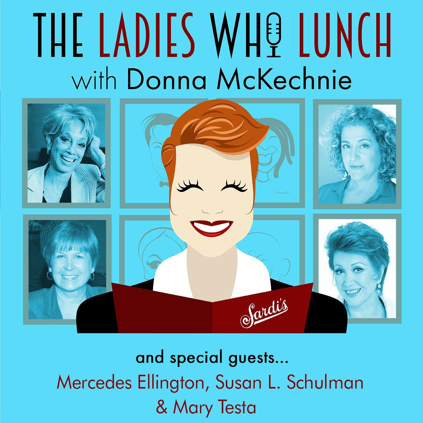 #3 - Mercedes Ellington, Susan L. Schulman & Mary Testa