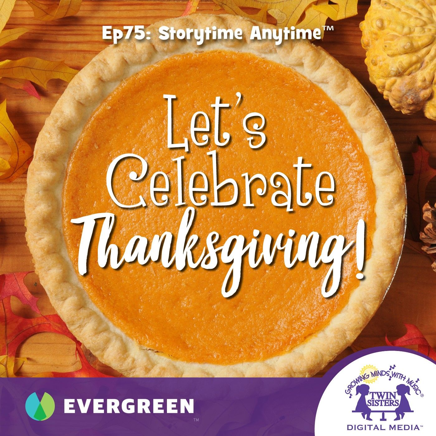 Let's Celebrate Thanksgiving!