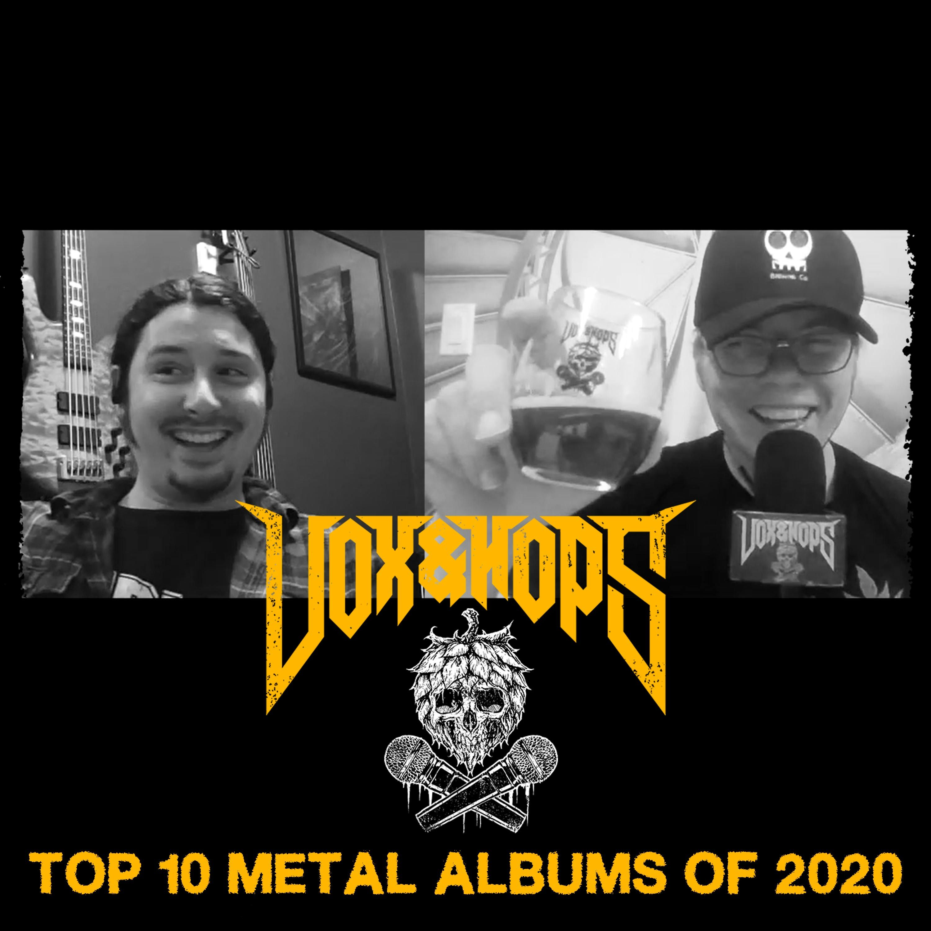 Top 10 Metal Albums of 2020 with Oli Pinard (Cattle Decapitation, Cryptopsy, Akurion & Vengeful)