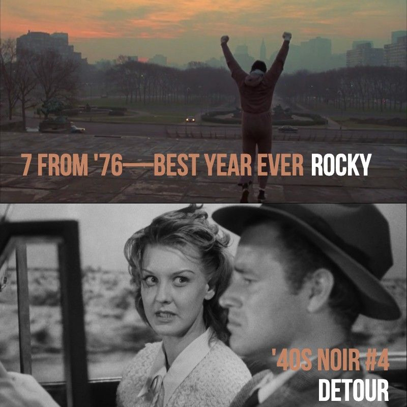 #821: Rocky (7 From '76) / Detour ('40s Noir #4) / '80s Madness Champ