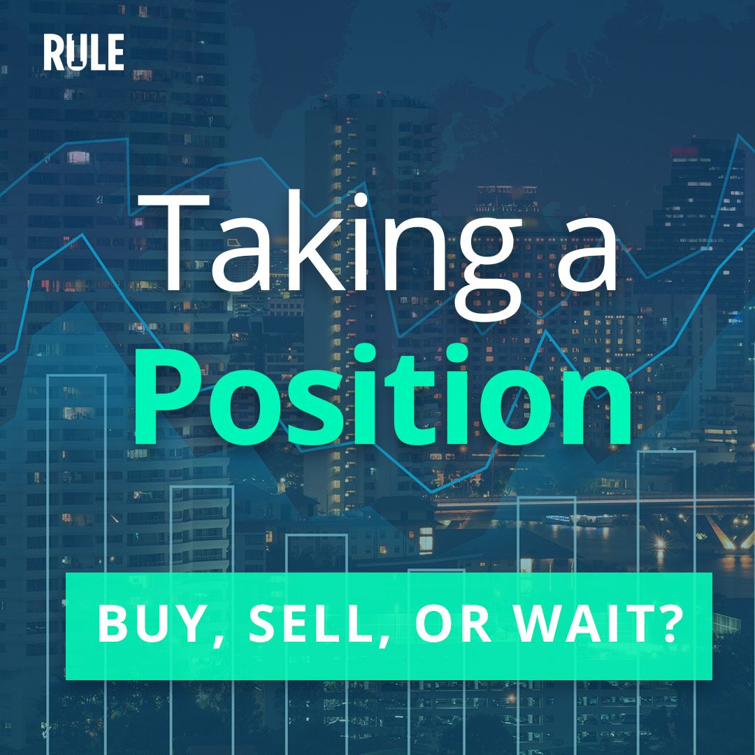 266- Taking a Position: Buy, Sell, or Wait?