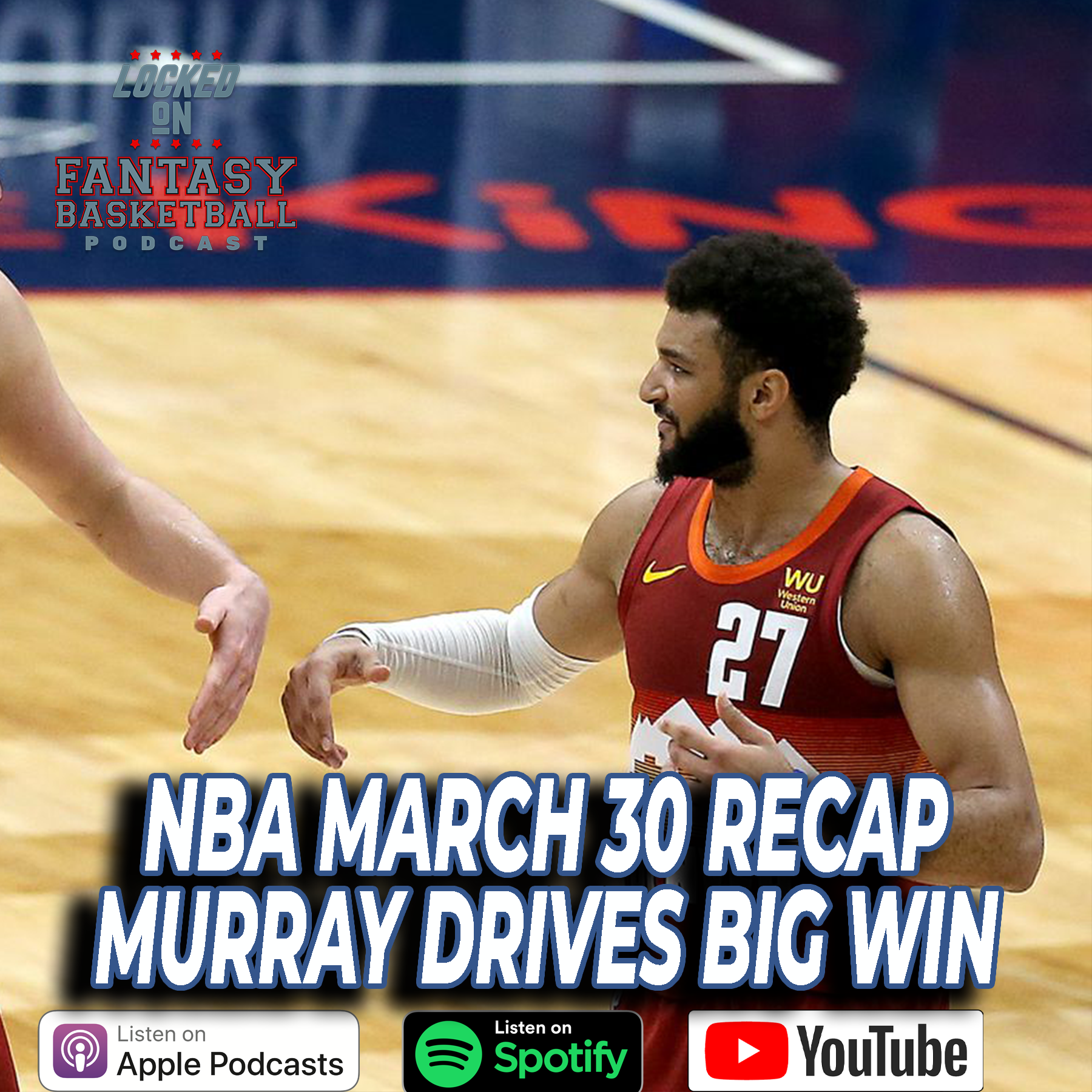 Jamal Murray Leads Denver To Big Win | March 30 NBA Recap