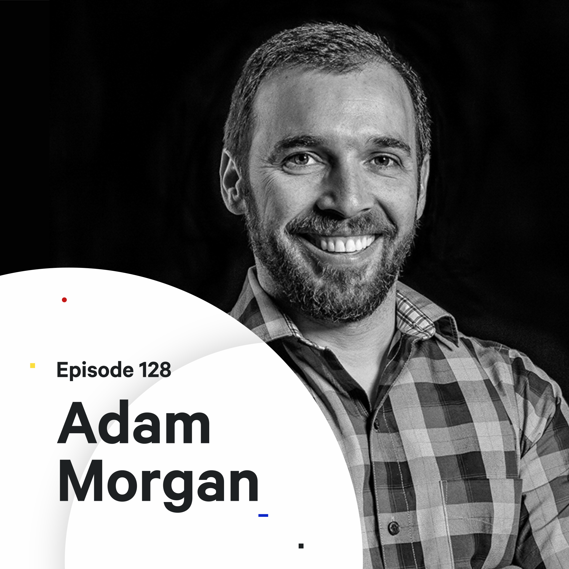 128 - How to Become a Creative Director — with Adam Morgan