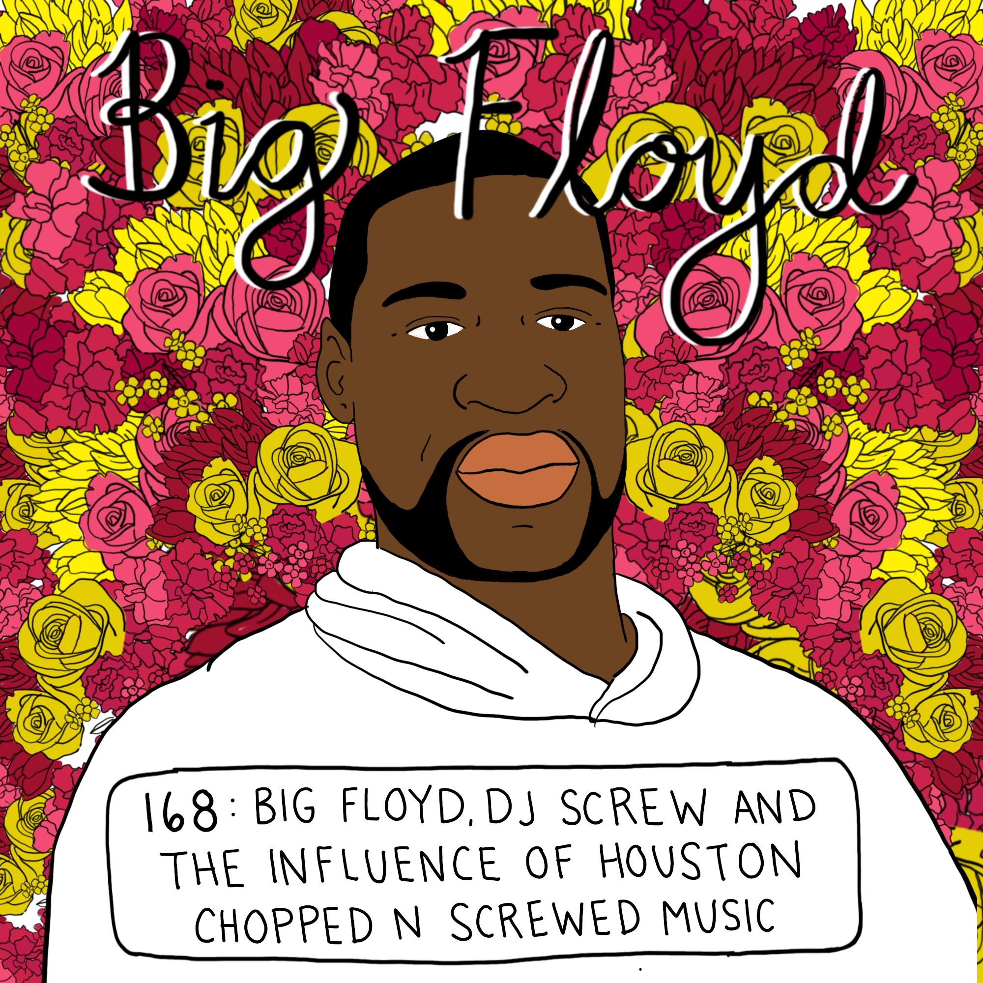 Big Floyd And The Influence Of Houston Chopped N Screwed Music