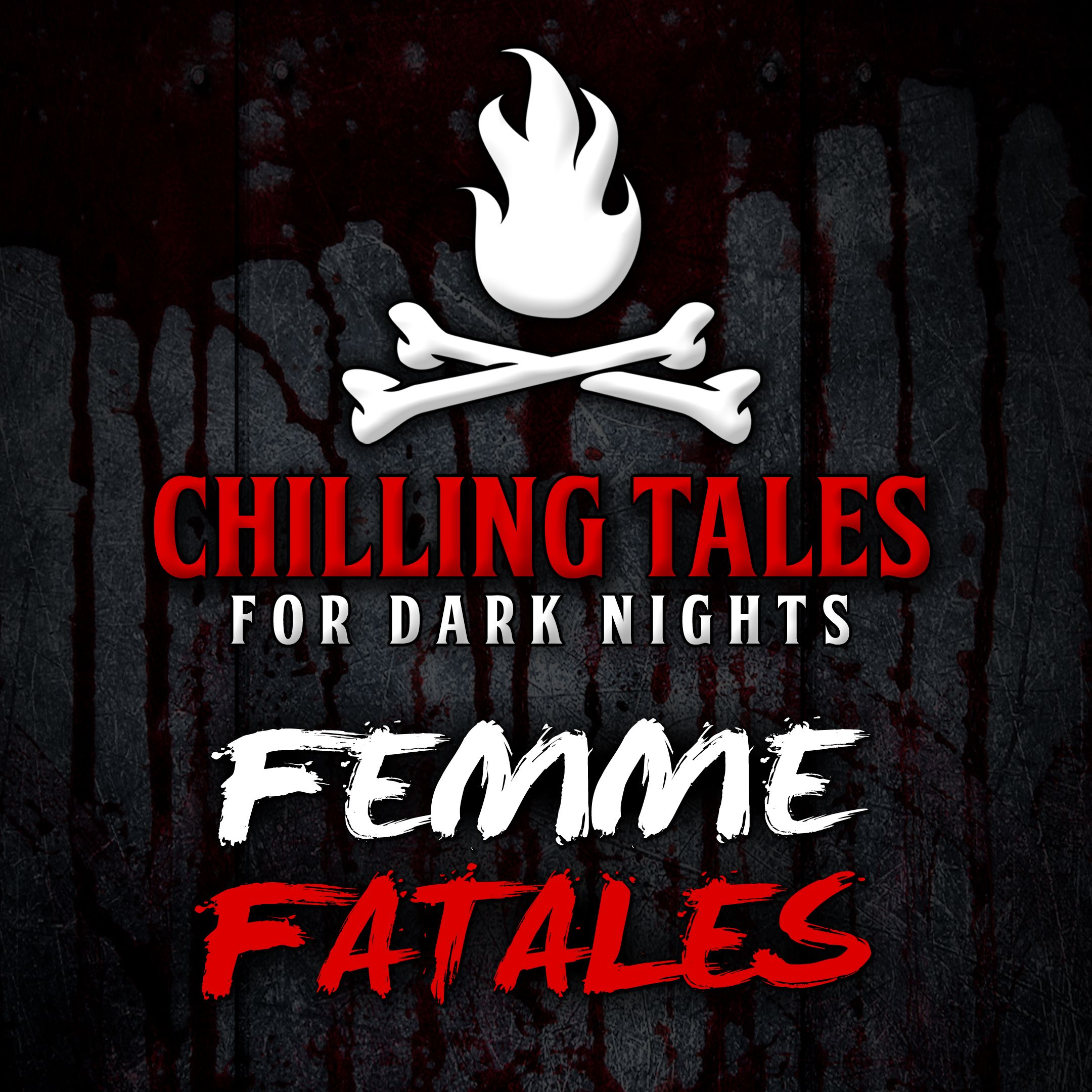 62: Femme Fatales – Chilling Tales for Dark Nights