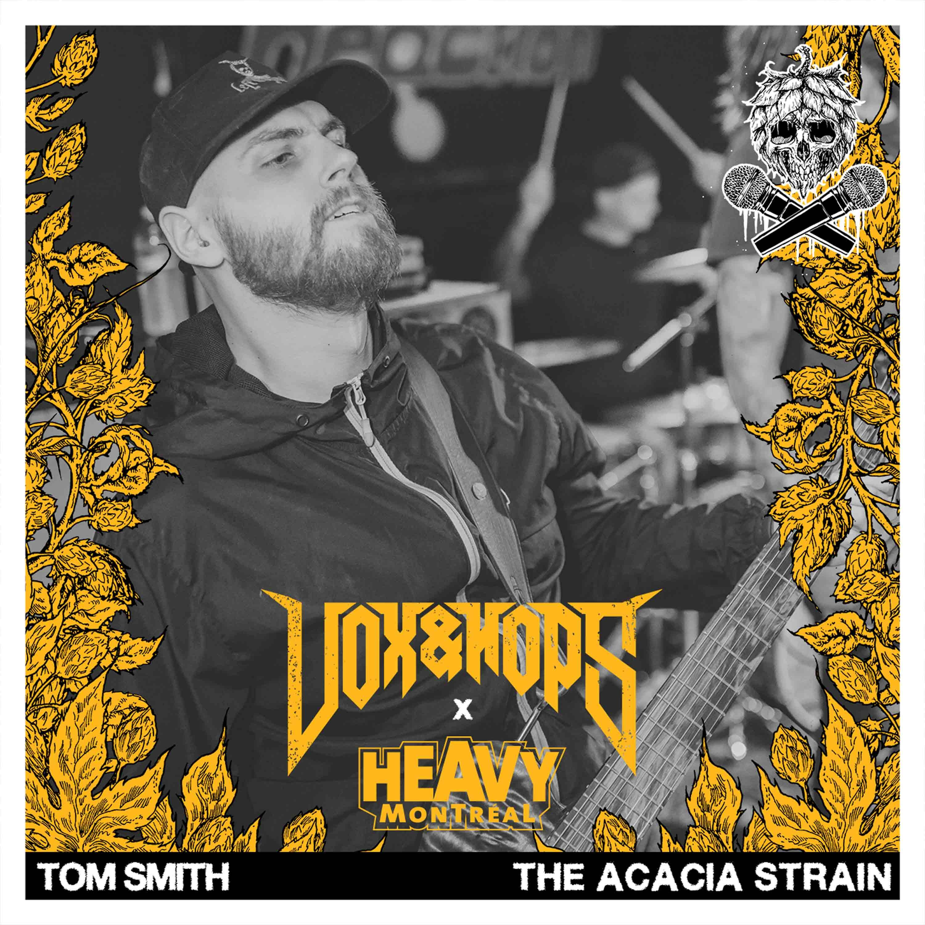 Somewhere Between Slayer & Taylor Swift with Tom Smith of The Acacia Strain