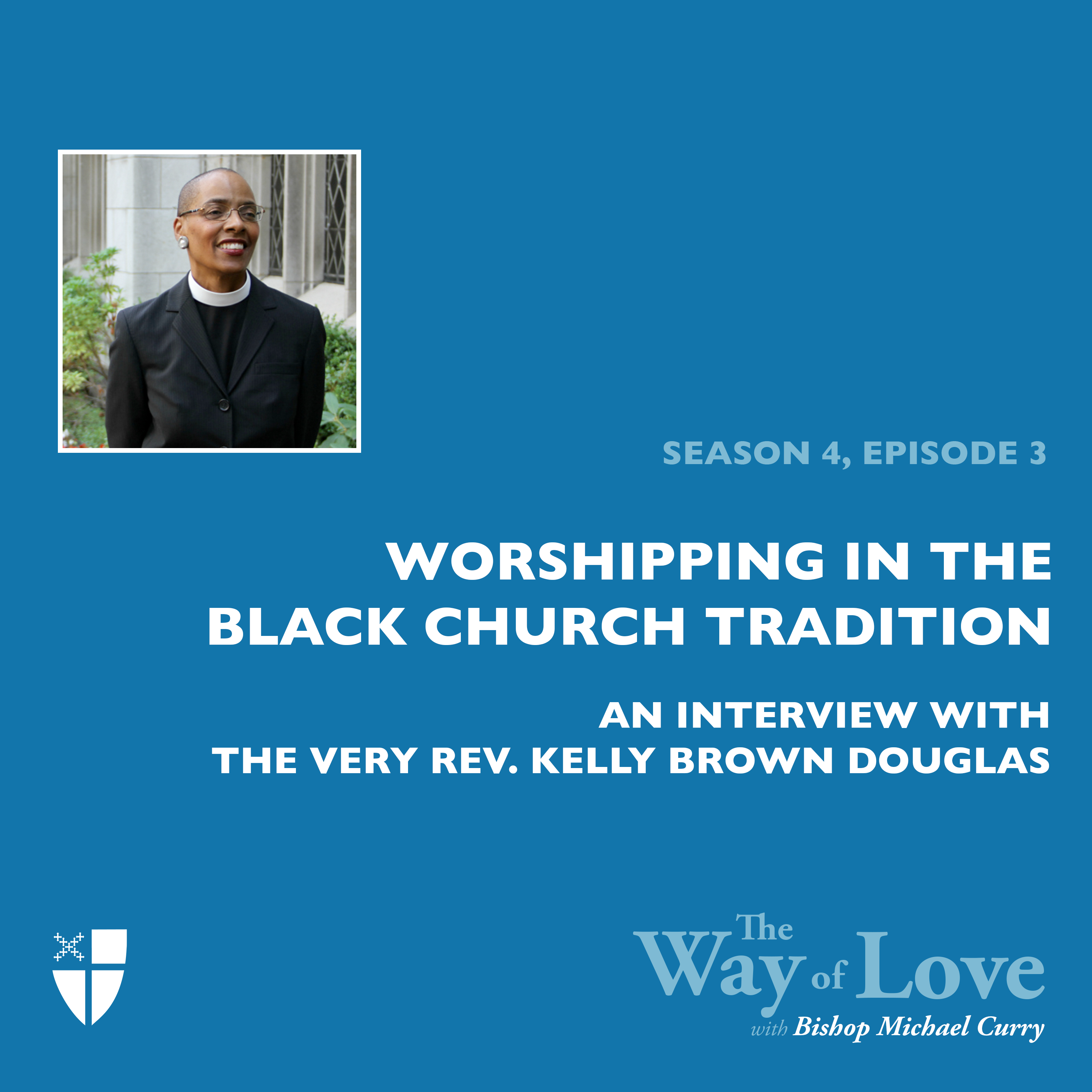 Worshipping in the Black Church Tradition with Dean Kelly Brown Douglas