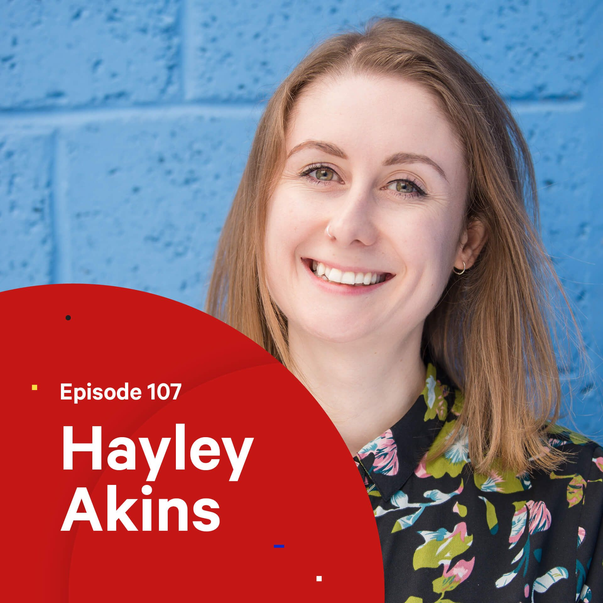 107 - Building a Creative Community — with Hayley Akins