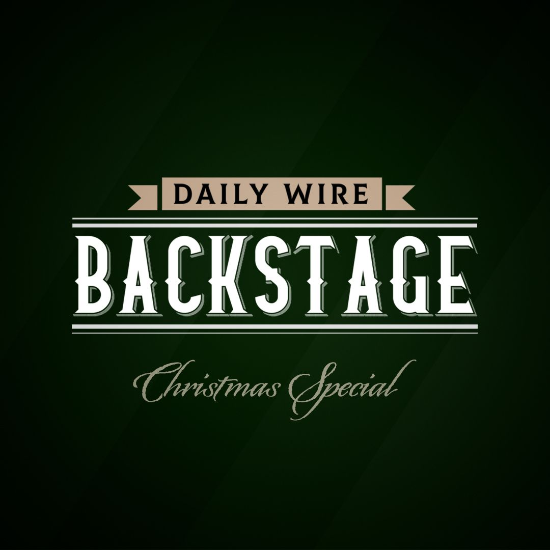 Daily Wire Backstage: The 2020 Season Finale