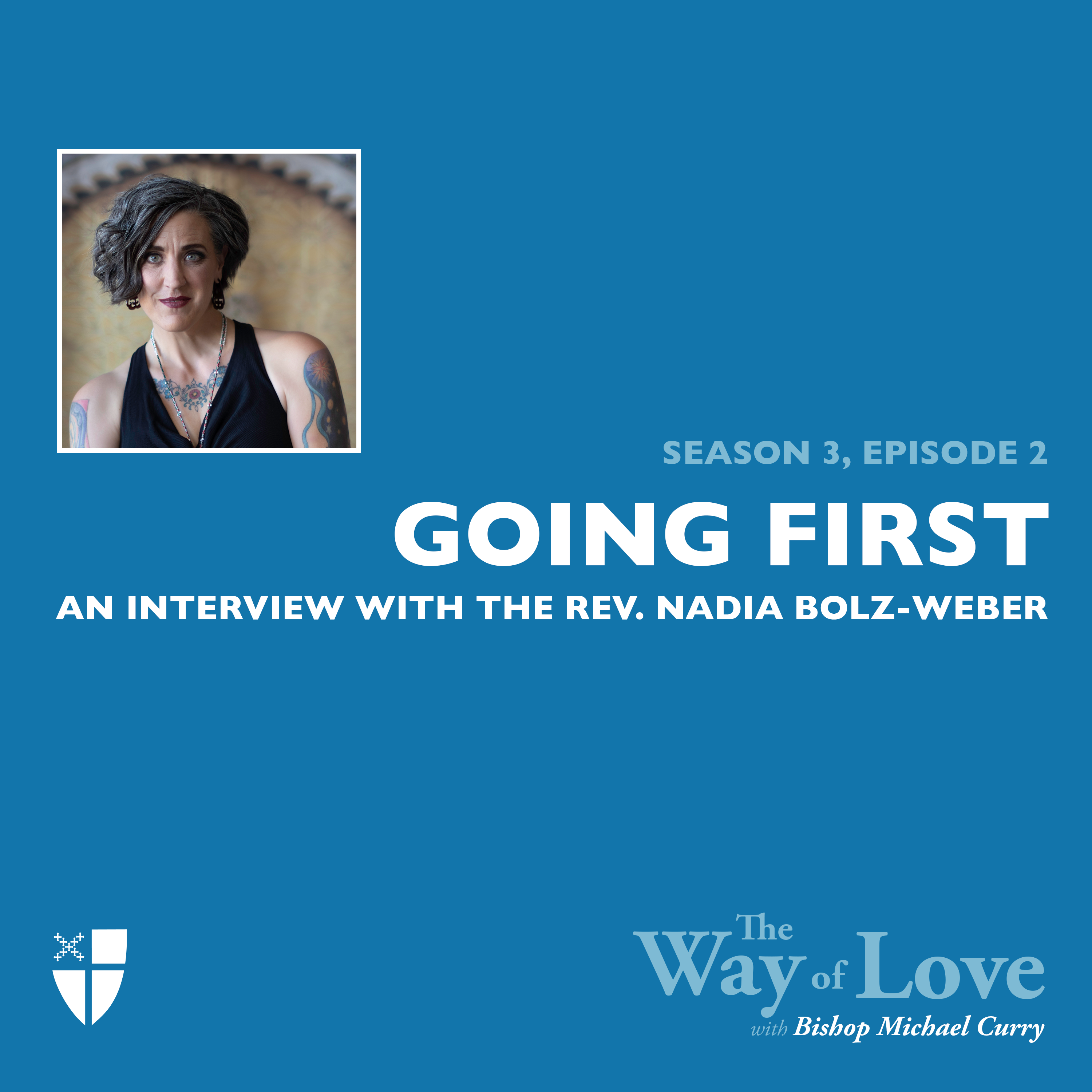 Going First with the Rev. Nadia Bolz-Weber