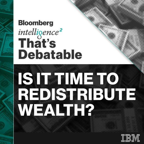 #185 - Is It Time to Redistribute the Wealth?