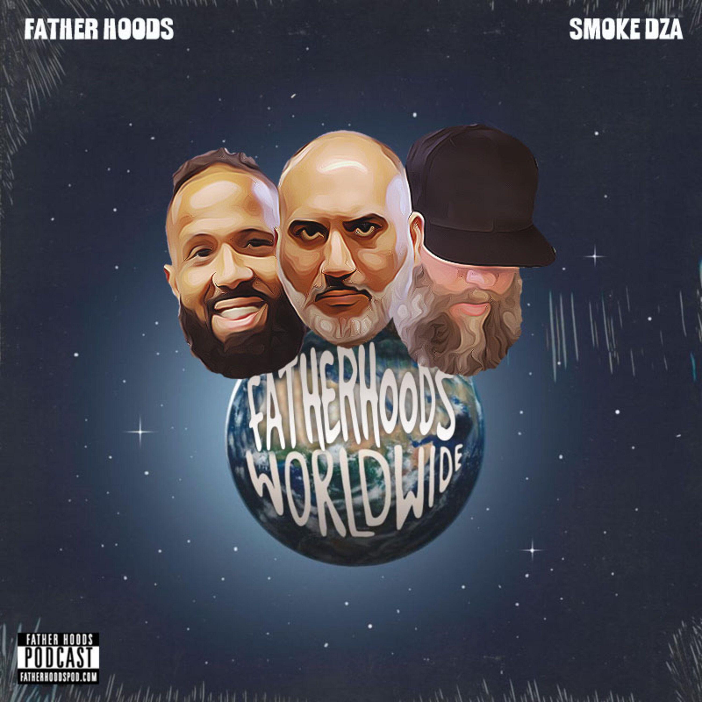 #109: Father Hoods Worldwide feat. Smoke DZA