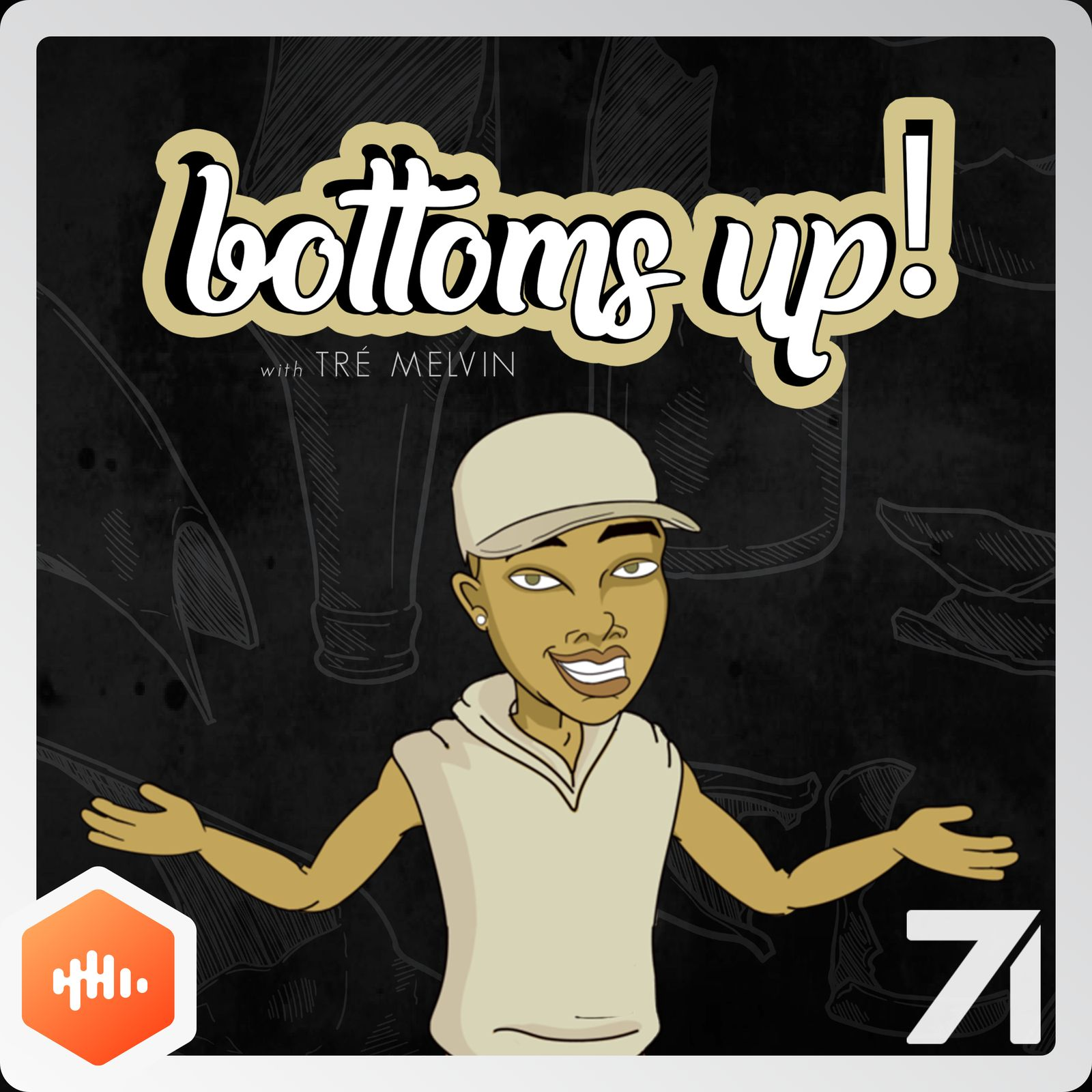 6: Baldheaded Bacardi (feat. LaLa Milan) - Bottoms Up! with Tré Melvin