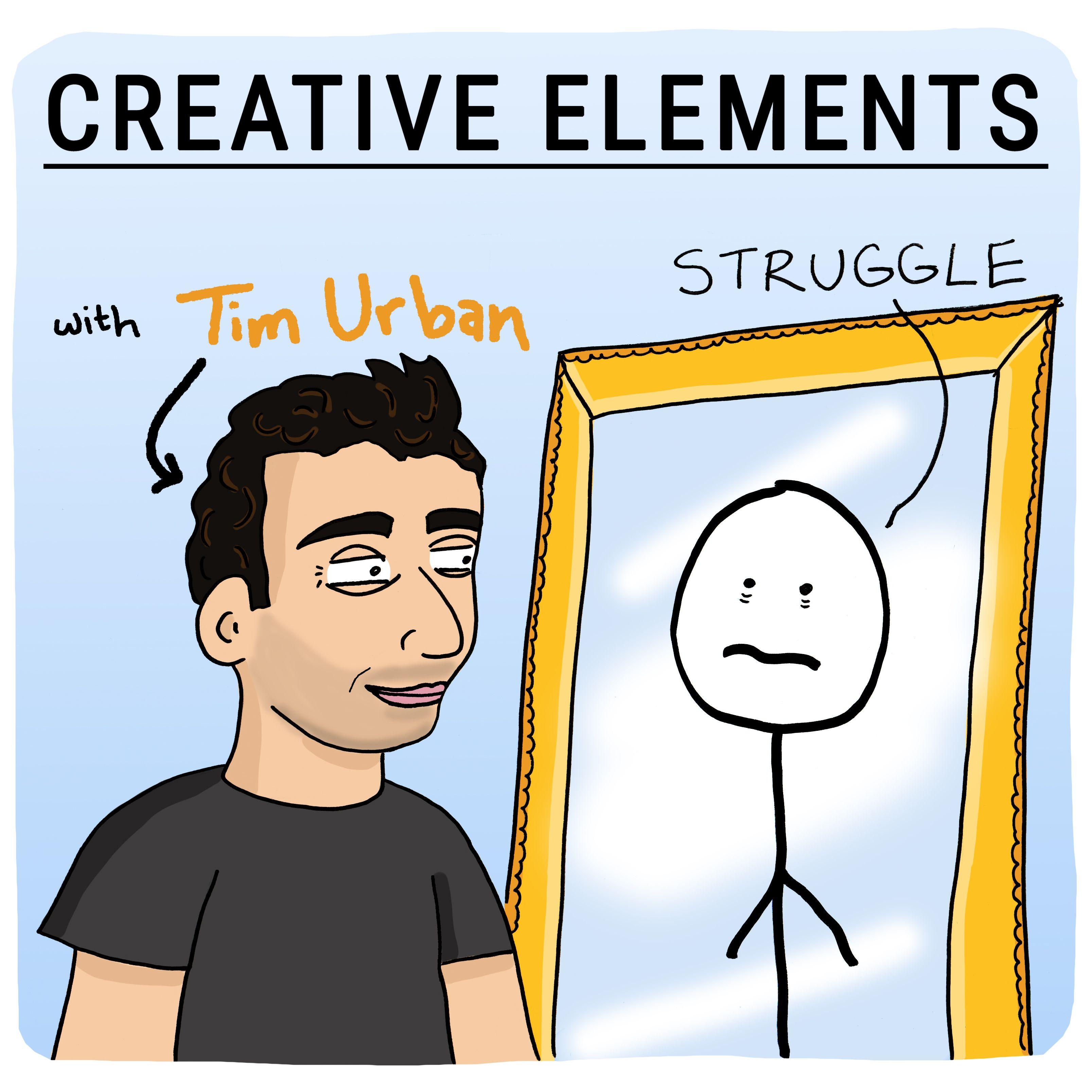 #41: Tim Urban [Struggle]
