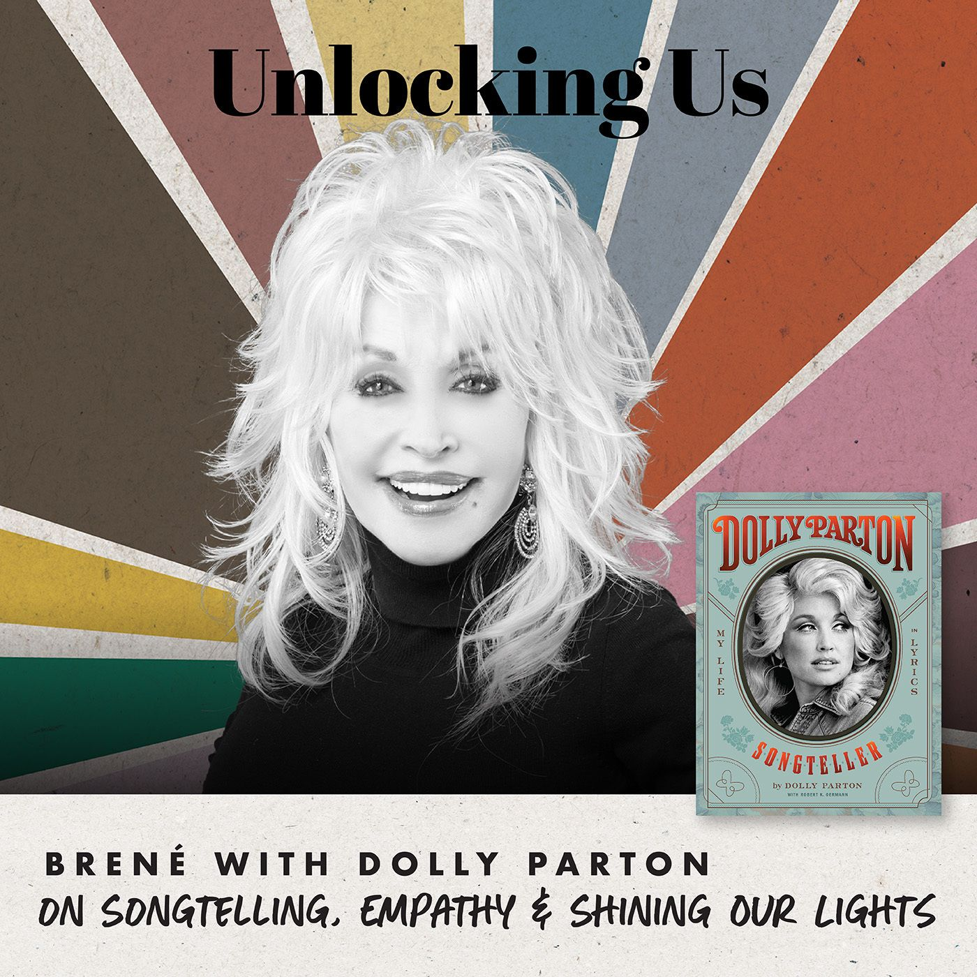 Brené with Dolly Parton on Songtelling, Empathy, and Shining Our Lights