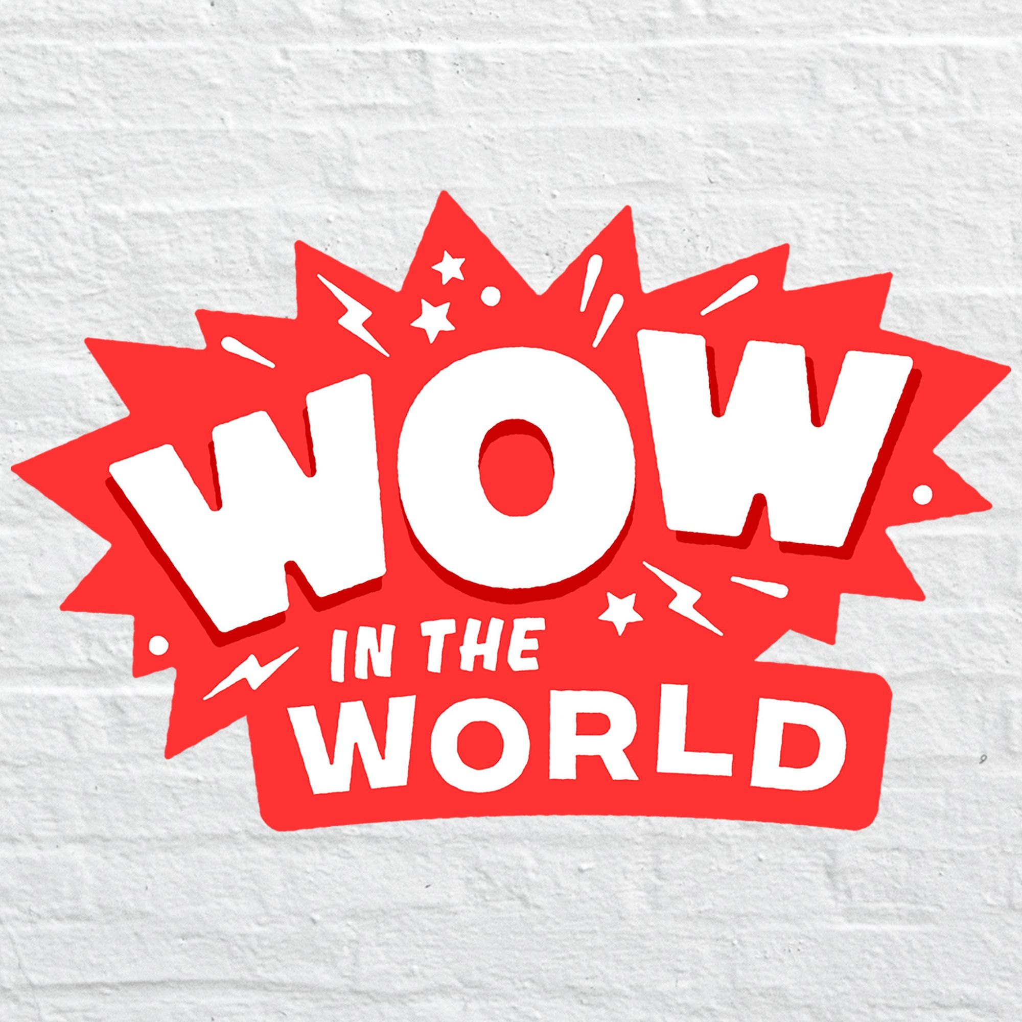 Wow in the World - Tinkercast