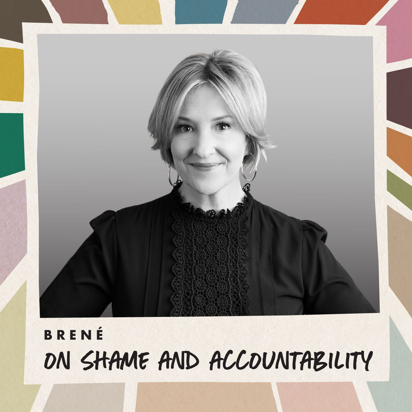 Brené on Shame and Accountability