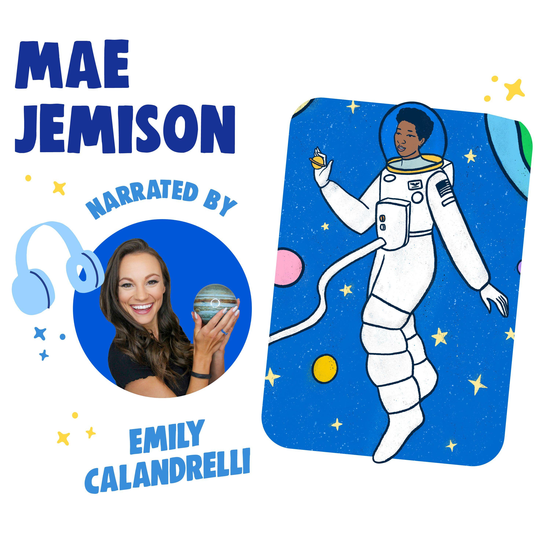 Mae Jemison Narrated by Emily Calandrelli