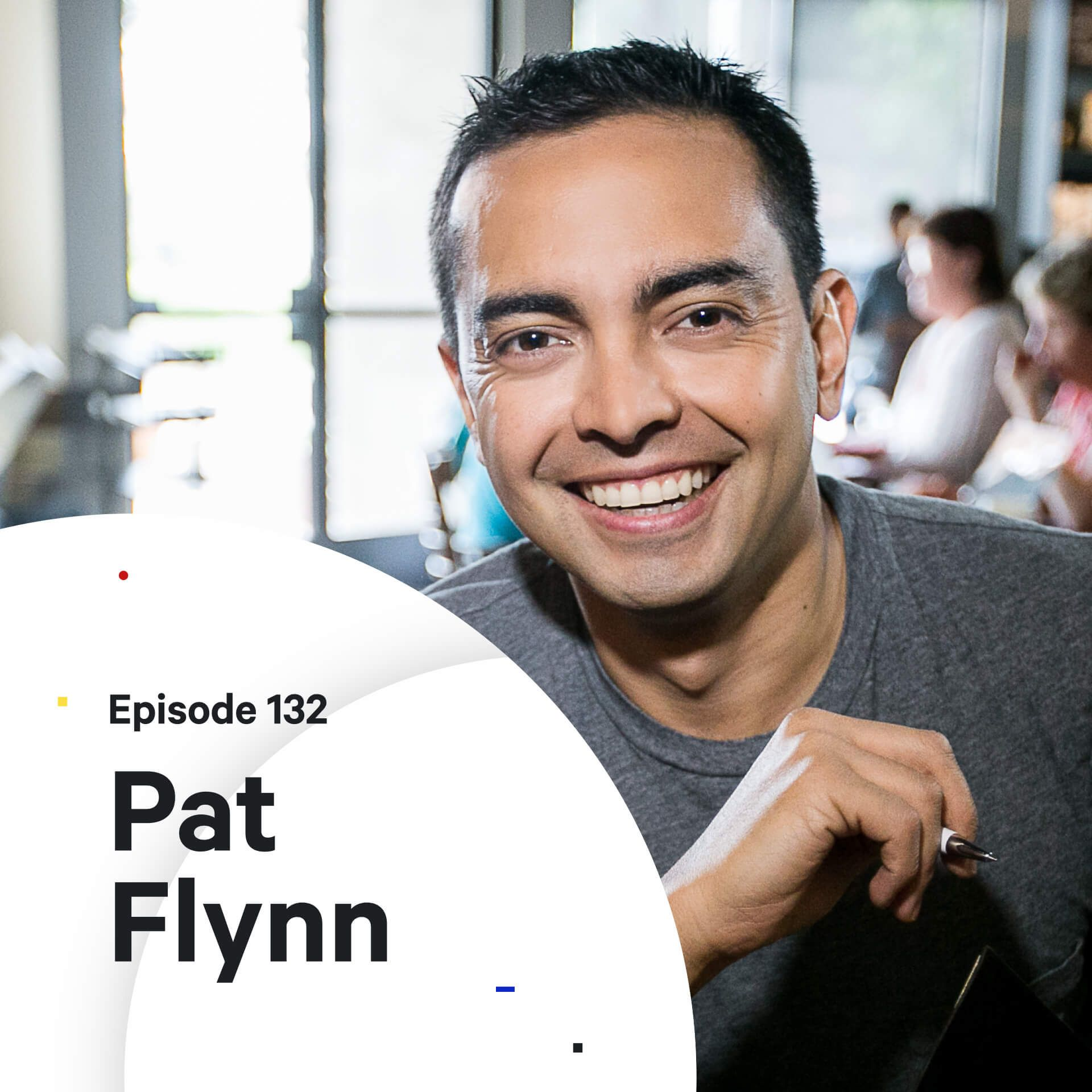 132 - When your plan fails — with Pat Flynn