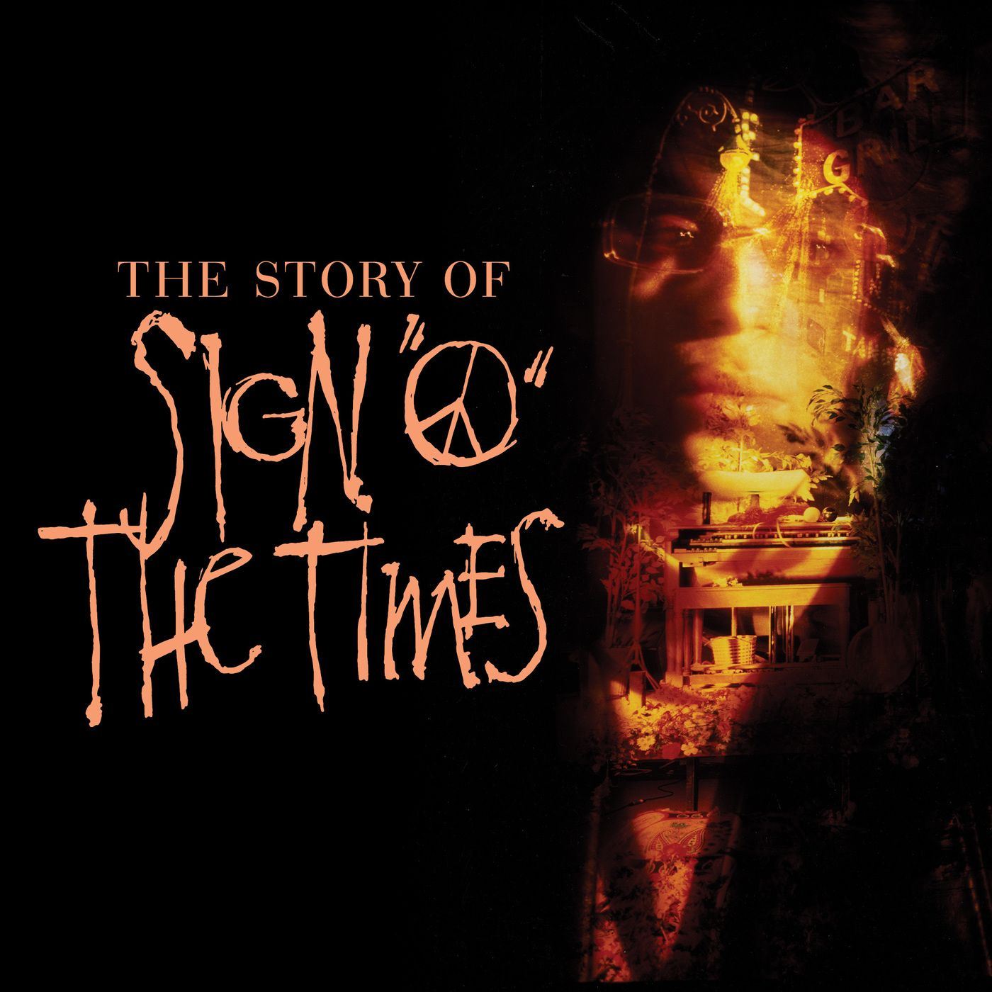 The Story of Sign O' The Times Episode 1: It's Gonna Be a Beautiful Night