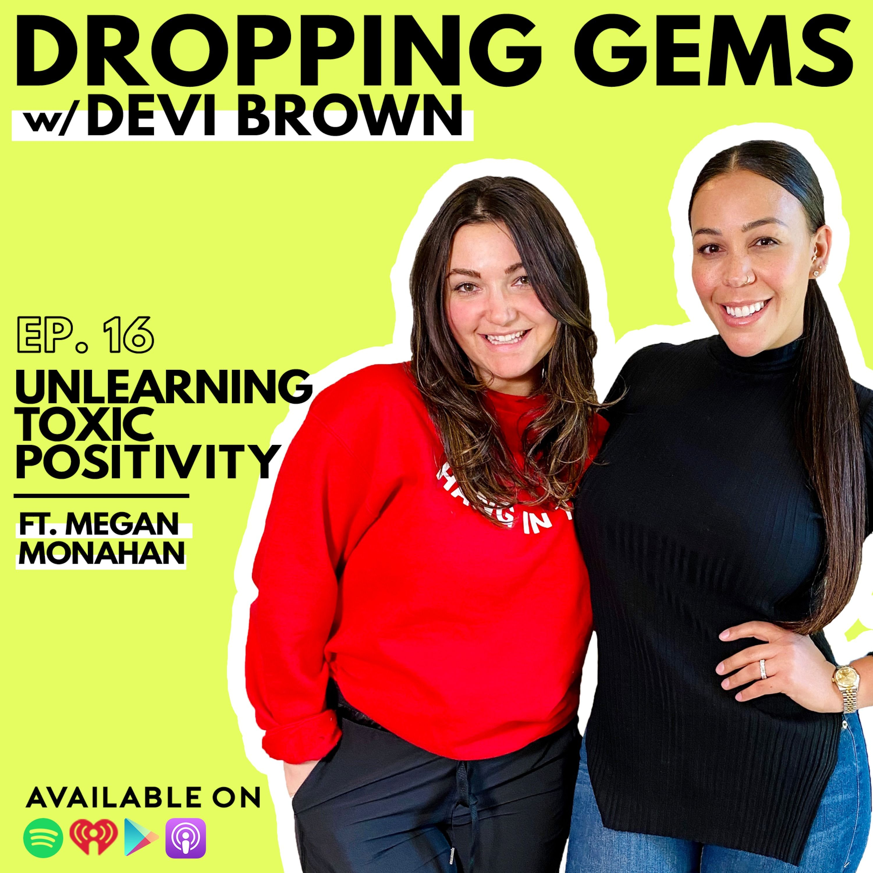 Unlearning Toxic Positivity with Megan Monahan