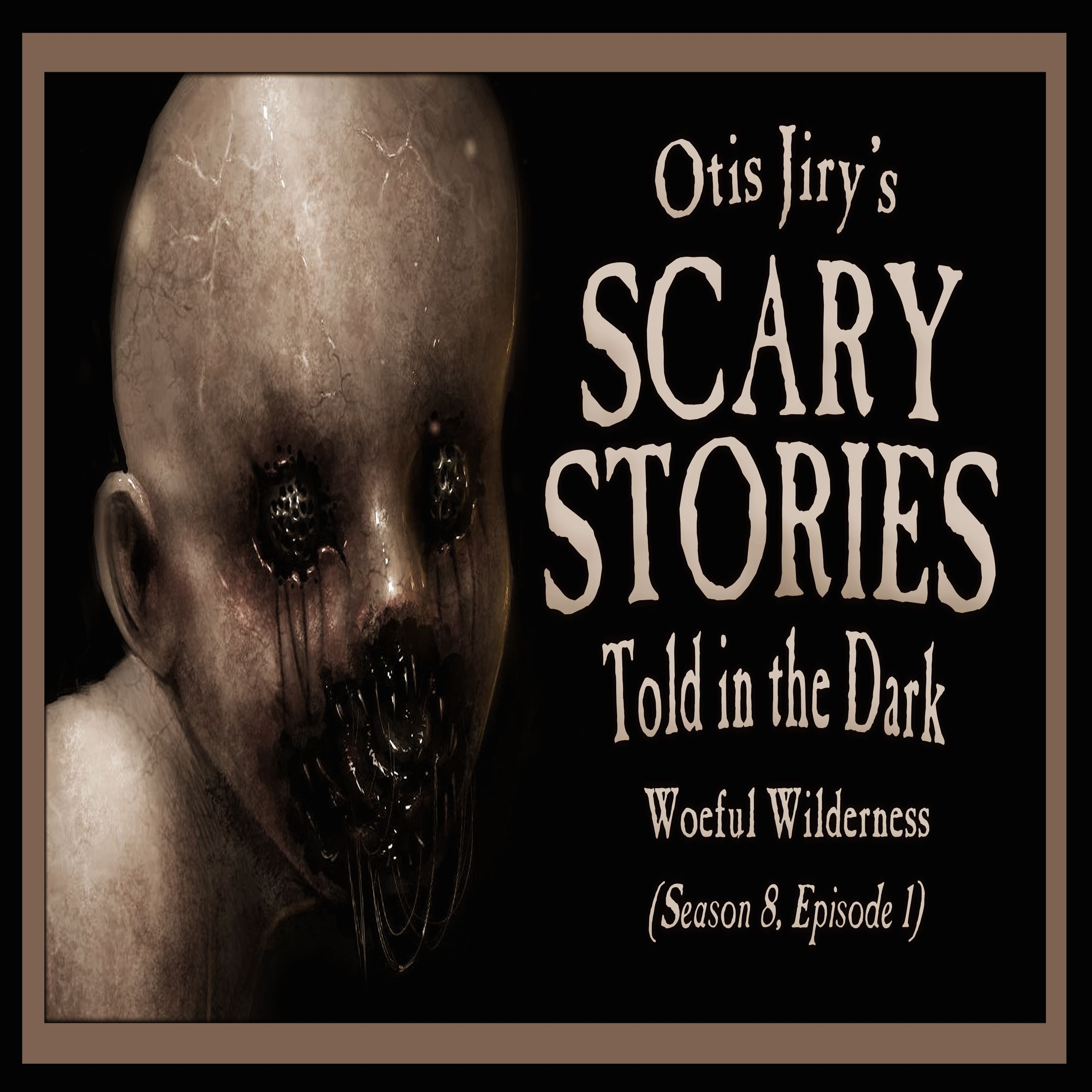 "S8E01 – ""Woeful Wilderness"" – Scary Stories Told in the Dark"