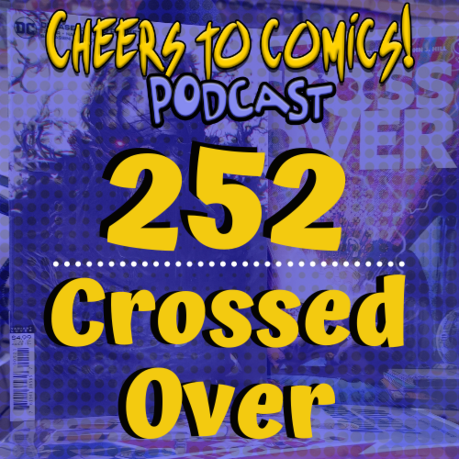 #252- Crossed Over