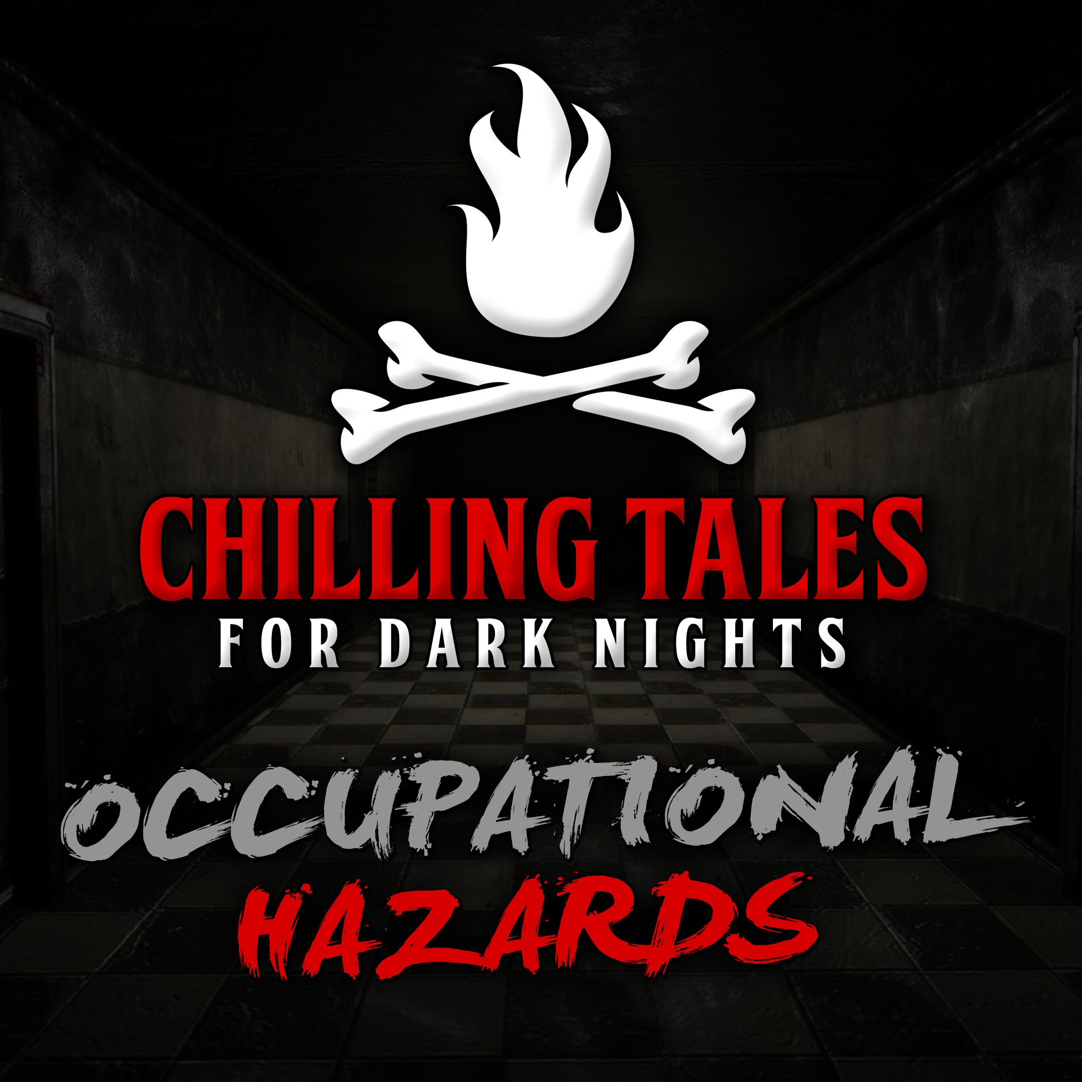 31: Occupational Hazards – Chilling Tales for Dark Nights