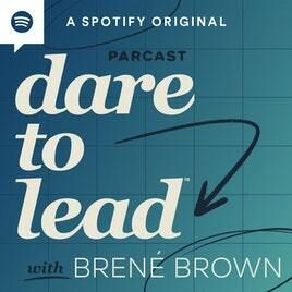 Introducing My New Podcast: Dare to Lead