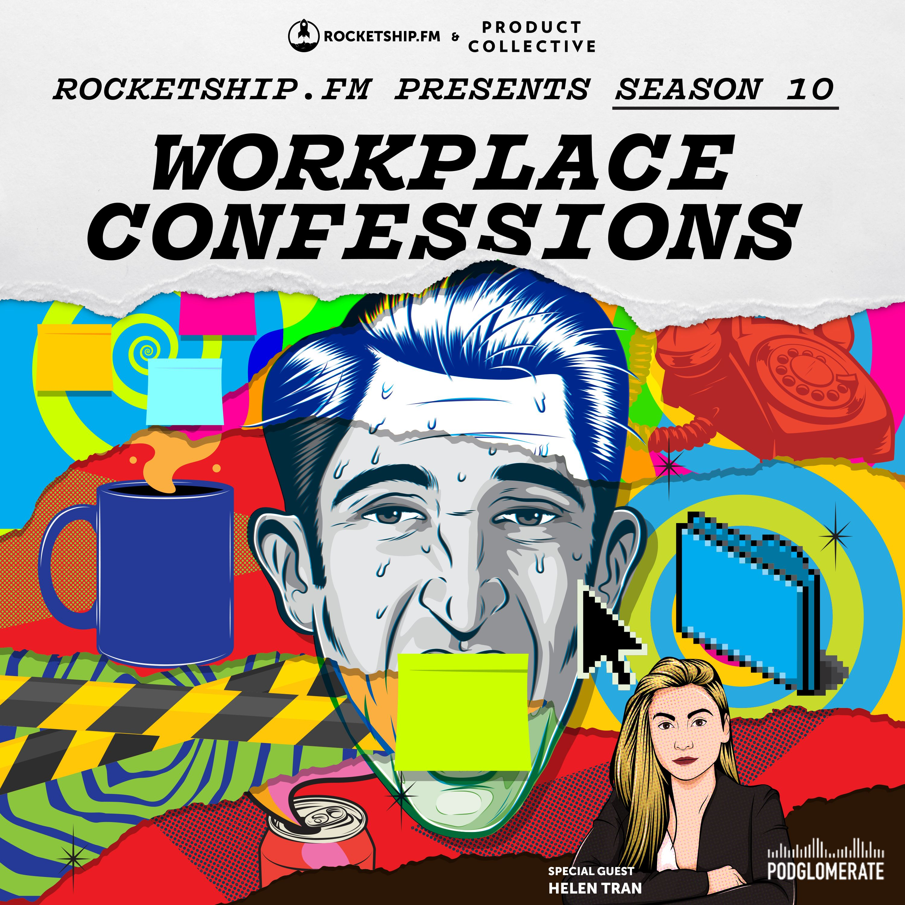 """Workplace Confessions: """"My invisible agent"""" & """"Golden Handcuffs"""" with Helen Tran"""