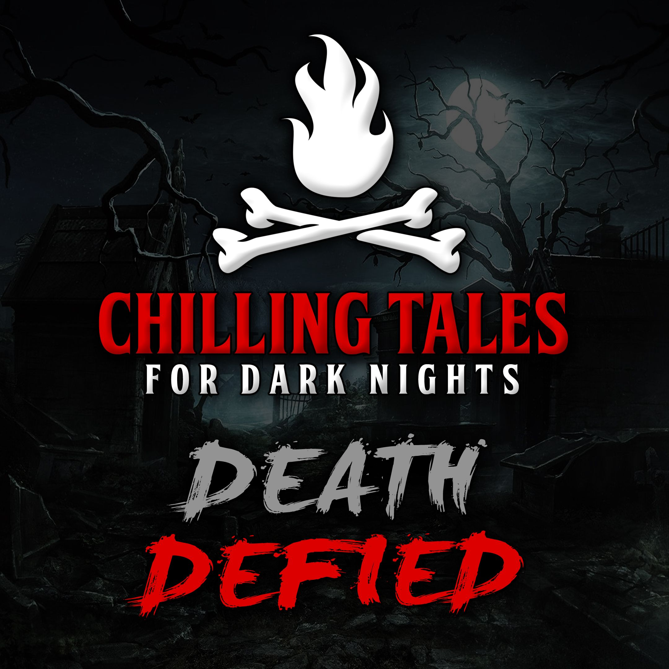44: Death Defied – Chilling Tales for Dark Nights