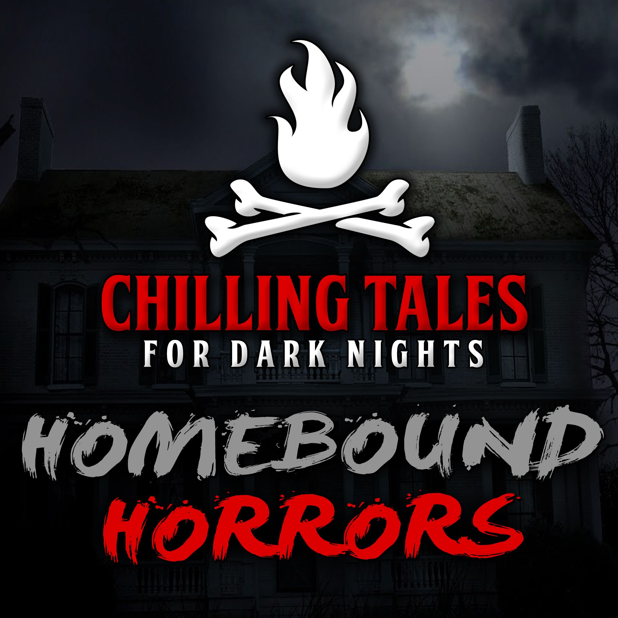 43: Homebound Horrors – Chilling Tales for Dark Nights